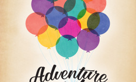 Adventure is out there! Print